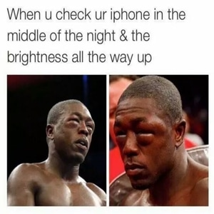 When You Check Your iPhone in the middle of the night