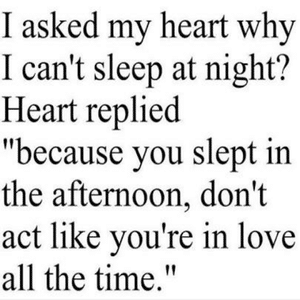 Don't act like you are in love all the time