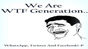We are WTF Generation